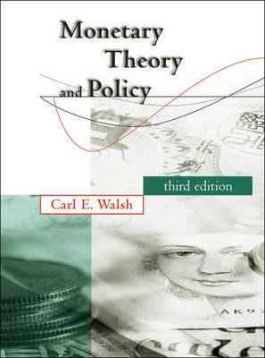 Monetary Theory and Policy 3ed