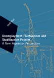 Unemployment Fluctuations and Stabilization Policies: A New Keynesian Perspective