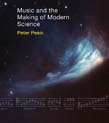 Music and the Making of Modern Science