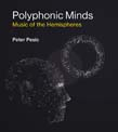 Polyphonic Minds: Music of the Hemispheres