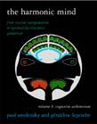 Harmonic Mind: From Neural Computation to Optimality-Theoretic GrammarVolume I: Cognitive Architecture
