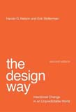 Design Way: Intentional Change in an Unpredictable World 2ed