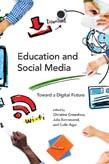 Education and Social Media: Toward a Digital Future