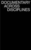 Documentary Across Disciplines