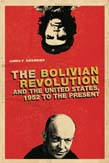 Bolivian Revolution and the United States, 1952 to the Present