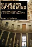 Museums of the Mind: German Modernity and the Dynamics of Collecting