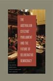 Australian Citizens' Parliament and the Future of Deliberative Democracy