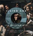 Vision and Its Instruments: Art, Science, and Technology in Early Modern Europe