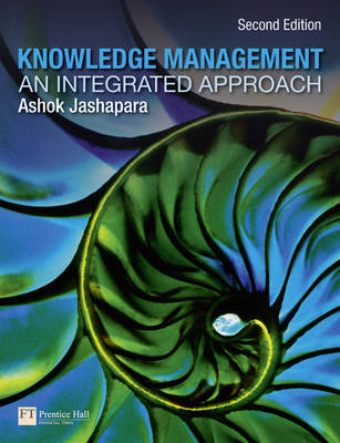 Knowledge Management: An Integrated Approach