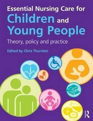 Essential Nursing Care for Children and Young People