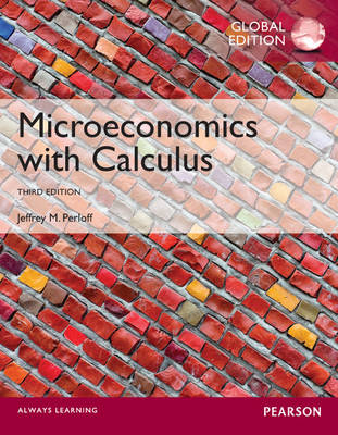 Microeconomics with Calculus, Global Edition