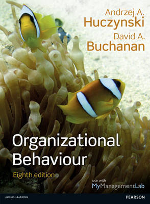 Organizational Behaviour, Plus MyManagementLab with Pearson eText