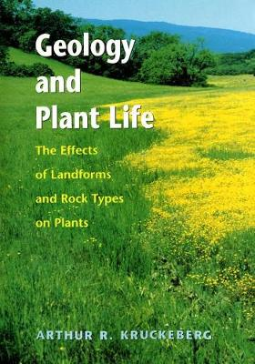 Geology and Plant Life: The Effects of Landforms and Rock Types on Plants