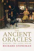 Ancient Oracles: Making the Gods Speak