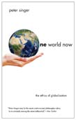 One World Now – The Ethics of Globalization