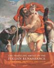 Traveling Artist in the Italian Renaissance: Geography, Mobility, and Style