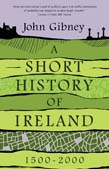 Short History of Ireland, 1500-2000