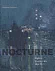 Nocturne: Night in American Art, 1890-1917