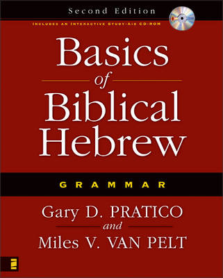 Basics of Biblical Hebrew Grammar: Second Edition