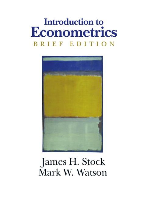 Introduction to Econometrics, Brief Edition