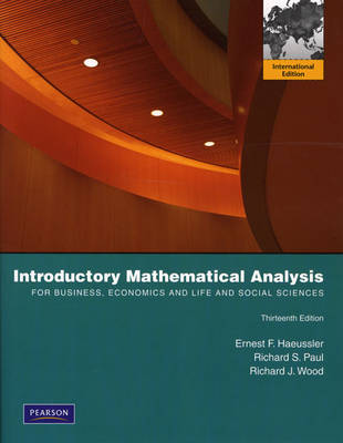 Introductory Mathematical Analysis for Business, Economics, and the Life and Social Sciences: International Edition