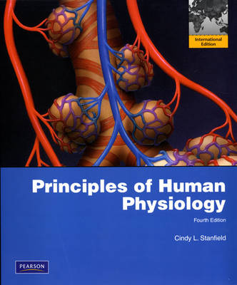 Principles of Human Physiology with Interactive Physiology 10-System Suite: International Edition