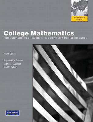 College Mathematics for Business, Economics, Life Sciences and Social Sciences: International Edition