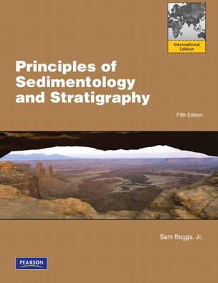 Principles of Sedimentology and Stratigraphy: International Edition