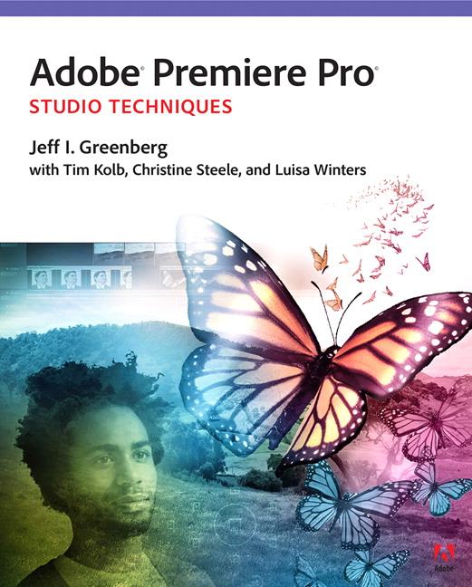 Adobe Premiere Pro Studio Techniques