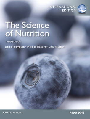 The Science of Nutrition: International Edition