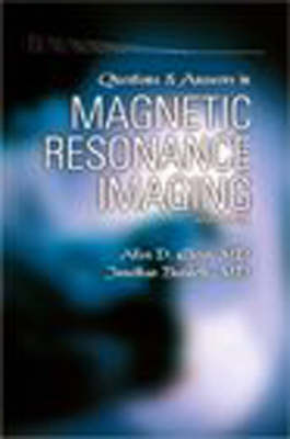 Questions and Answers in Magnetic Resonance Imaging