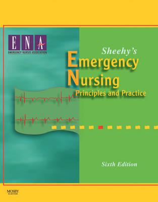 Sheehy's Emergency Nursing, 6th Edition