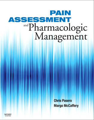 Pain: Assessment and Pharmacol