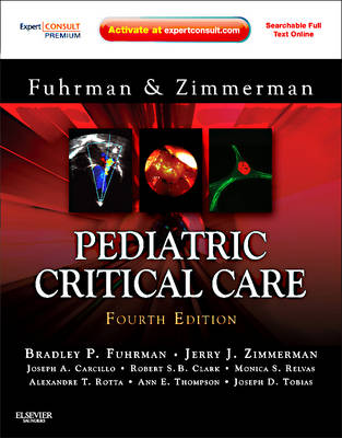 Pediatric Critical Care: Expert Consult Premium Edition - Enhanced Online Features and Print