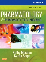 Workbook for Pharmacology for Pharmacy Technicians, 2e