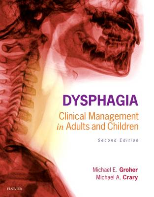 Dysphagia: Clinical Management in Adults and Children