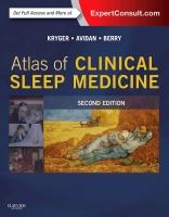 Atlas of Clinical Sleep Medicine: Expert consult 2e