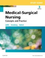 Study Guide for Medical-Surgical Nursing 3e: