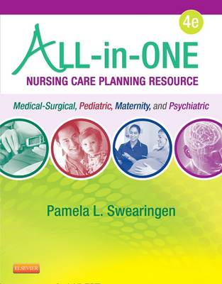 All-in-One Nursing Care Planning Resource: Medical-Surgical, Pediatric, Maternity, and Psychiatric-Mental Health