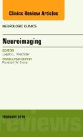 Neuroimaging, An Issue of Neurologic Clinics