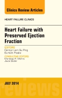Heart Failure with Preserved Ejection Fraction, An Issue of Heart Failure Clinics