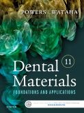 Dental Materials: Foundations and Applications, 11E