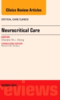 Neurocritical Care, An Issue of Critical Care Clinics
