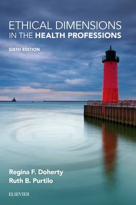 Ethical Dimensions in the Health Professions, 6th Edition