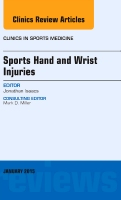 Sports Hand and Wrist Injuries, An Issue of Clinics in Sports Medicine