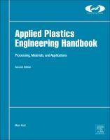 Applied Plastics Engineering Handbook: Processing and Materials