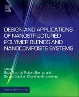 Design and Applications of Nanostructured Polymer Blend and Nanocomposite Systems, volume 02