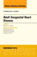 Adult Congenital Heart Disease, An Issue of Cardiology Clinics