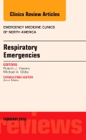 Respiratory Emergencies, An Issue of Emergency Medicine Clinics of North America
