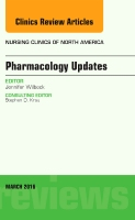 Pharmacology Update, An Issue of Nursing Clinics of North America